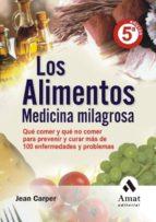 LOS ALIMENTOS MEDICINA MILAGROSA (EBOOK)