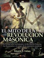 El Mito De La Revolución Masónica (Historia Incógnita)