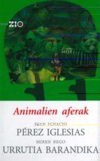 Animalien aferak (Zientzia Irakurle Ororentzat - ZIO)