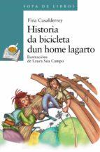 Historia da bicicleta dun home lagarto (Infantil E Xuvenil - Merlín E-Book)