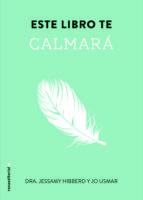 Este Libro Te Calmara (No Ficcion (roca))