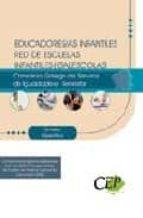 Educadores/as Infantiles Red de Escuelas Infantiles (Galescolas) del Consorcio Galego de Servizos da Igualdade e Benestar. Temario Específico (Colección 1371)