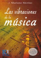 LAS VIBRACIONES DE LA MÚSICA (EBOOK)