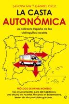 LA CASTA AUTONÓMICA (EBOOK)