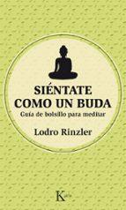 Siéntate Como Un Buda (Sabiduría perenne)