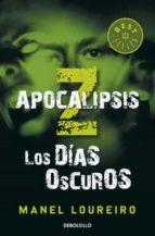 Apocalipsis Z: los días oscuros (BEST SELLER)