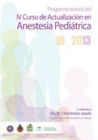 PROGRAMA TEÓRICO DEL IV CURSO DE ACTUALIZACIÓN EN ANESTESIA PEDIÁTRICA (EBOOK)