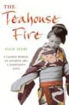 THR TEAHOUSE FIRE