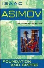 Foundation and Empire (Foundation Novels)