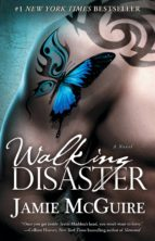 Walking Disaster: A Novel (Beautiful)
