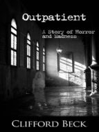 Outpatient: A Story of Horror and Madness (English Edition)