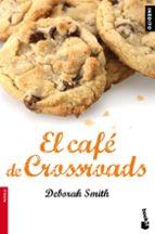 El Café de Crossroads (Novela y Relatos)