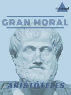 Gran Moral (Clásicos Grecolatinos)