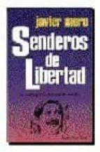 SENDEROS DE LIBERTAD (5ª ED.)