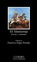 El Abencerraje: (Novela y romancero) (Letras Hispánicas)