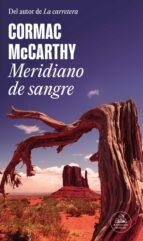 Meridiano de sangre (Literatura Random House)