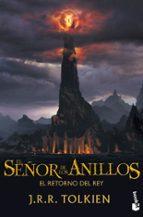 El Señor de los Anillos III. El Retorno del Rey (Biblioteca J. R. R. Tolkien)