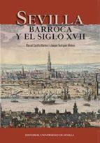 Sevilla barroca y el siglo XVII (Historia y Geografía)