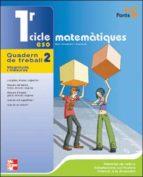 MATEMATIQUES 2 (1ER CICLE): QUADERN DE TREBALL