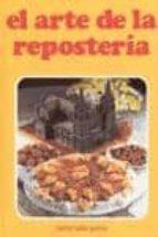 EL ARTE DE LA REPOSTERIA (3ª ED.)