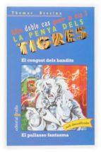 El congost dels bandits / El pallasso fantasma (Equipo tigre)