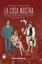 La Cosa Nostra nº02: Un siglo de crimen organizado (BD - Autores Europeos)