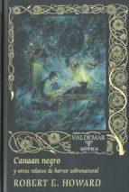Canaan negro: Y otros relatos de horror sobrenatural (Gótica)