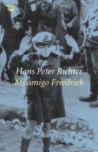 Mi amigo Friedrich (NARRATIVAS)