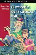 El Misterio De La Caracola Marina (La mochila de Astor. Serie negra)