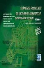Exámenes resueltos de geometría descriptiva. Universidad de Alicante. Tomo II