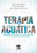Terapia Acuática: Abordajes Desde La Fisioterapia Y La Terapia Ocupacional