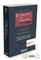 CODIGO PENAL CON JURISPRUDENCIA (2ª ED.)
