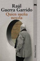 Quien sueña novela (Alianza Literaria (Al))