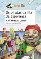 Os piratas da illa da Esperanza (Infantil E Xuvenil - Merlín - De 11 Anos En Diante)
