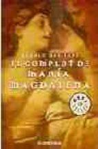Complot de María Magdalena, el (Bestseller (debolsillo))