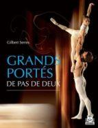 GRANDS PORTÉS DE PAS DE DEUX (COLOR) (EBOOK)