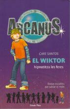 El Wiktor hipnotitza les feres (ARCANUS)