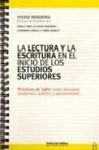LA LECTURA Y LA ESCRITURA EN EL INICIO DE LOS ESTUDIOS SUPERIORES