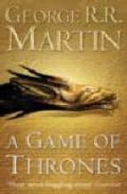 A GAME OF THRONES (BOOK ONE OF A SONG OF ICE AND FIRE)