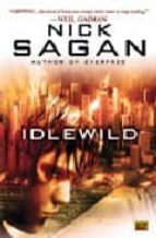Idlewild (Roc Science Fiction)