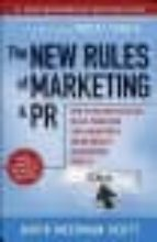 THE NEW RULES OF MARKETING AND PR: HOW TO USE NEWS RELEASES, BLOG PODCASTING, VIRAL MARKETING AND ONLINE MEDIA TO REACH BUYERS DIRECTLY