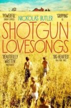 Shotgun Lovesongs (English Edition)