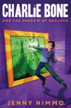 Charlie Bone and the Shadow of Badlock (Charlie Bone series)