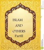 Islam and Others Part ||