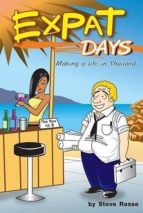 Expat Days: Making a Life in Thailand (English Edition)