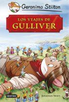 Grandes Historias. Los Viajes De Gulliver (Geronimo Stilton)