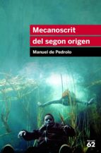 MECANOSCRIT DEL SEGON ORIGEN (EBOOK)