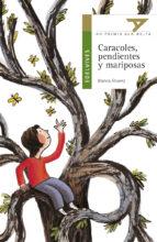 Caracoles, pendienes y mariposas (Ala Delta (Serie Verde))
