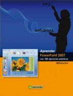 APRENDER POWERPOINT 2007 CON 100 EJERCICIOS PRÁCTICOS (EBOOK)