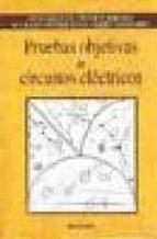 PRUEBAS OBJETIVAS DE CIRCUITOS ELECTRICOS